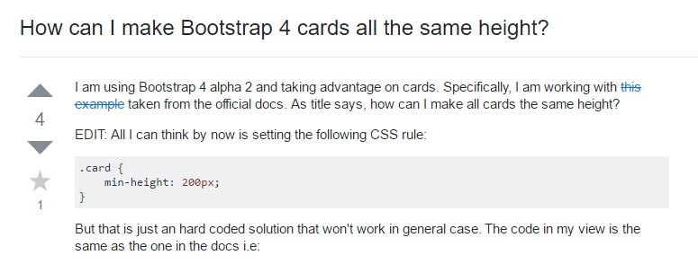 Insights on  exactly how can we  set up Bootstrap 4 cards  all the same tallness?
